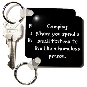 3dRose-Camping-Where-You-Spend-A-Small-Fortune-Live-Like-A-Homeless-Person-Key-Chain-225-X-225-Inches-Set-of-2-kc2019571-0